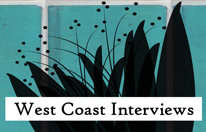 West Coast Interviews